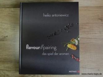 Titelfoto von Heiko Antoniewicz: flavour pairing - das Spiel der Aromen